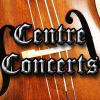 Centre Concerts