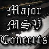 Major MSV Concerts